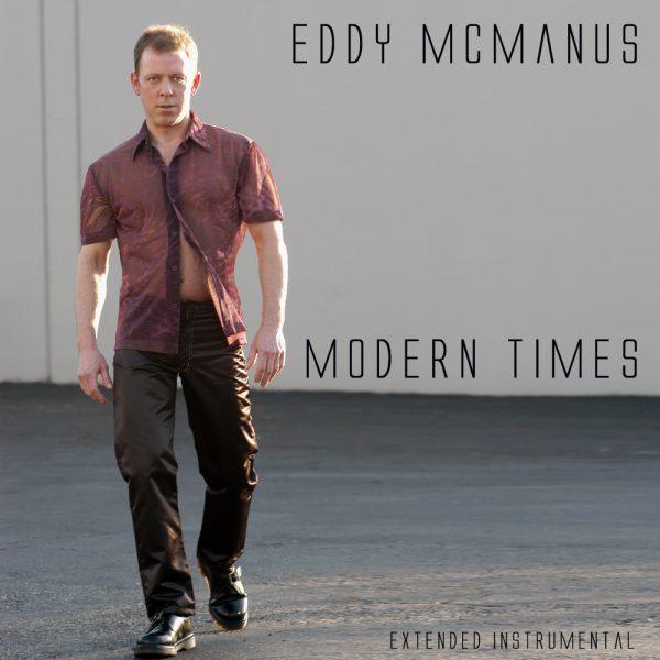 eddy mcmanus modern times