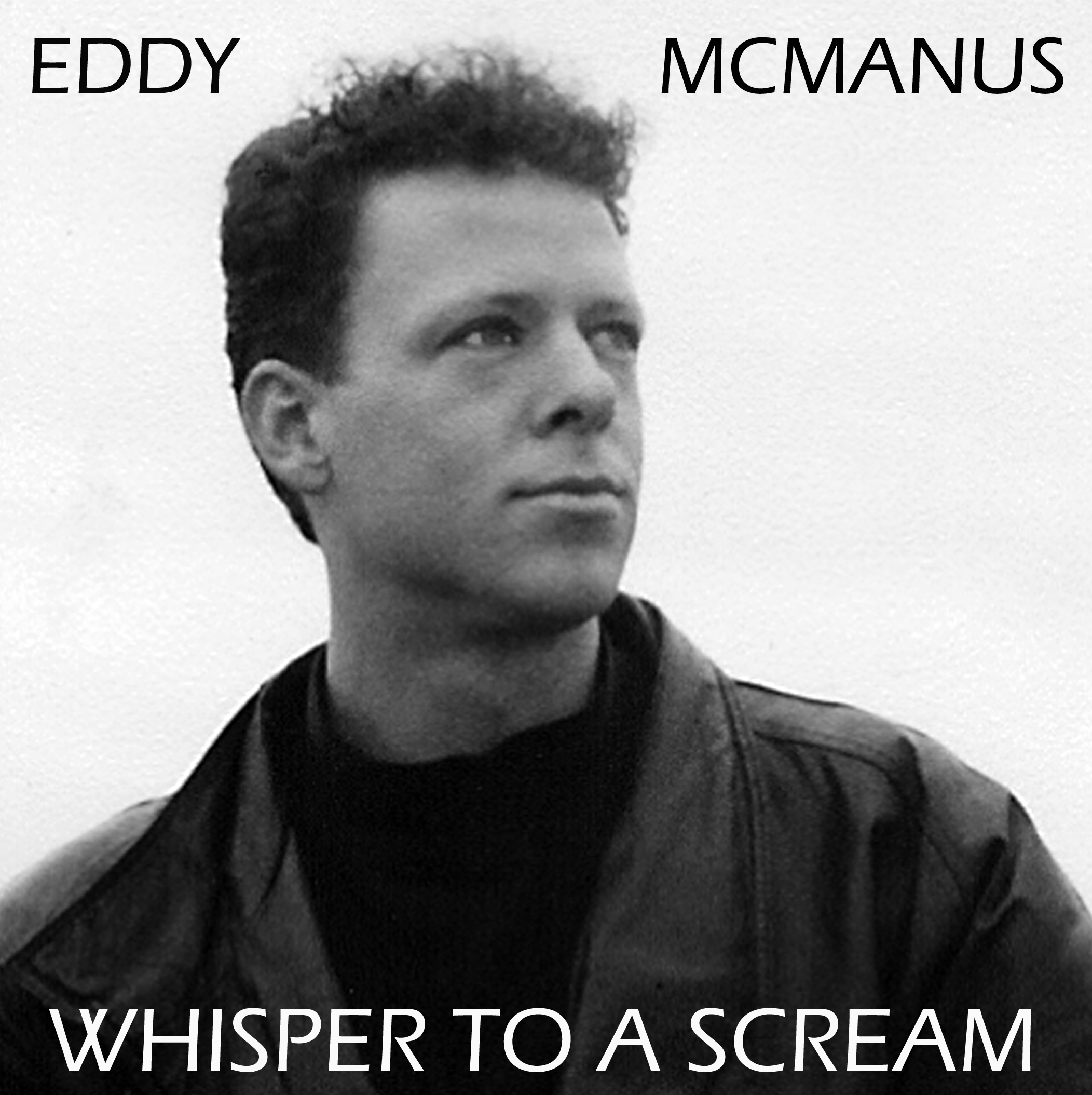 eddy mcmanus album cover whisper to a scream