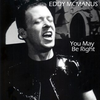 eddy mcmanus album cover you may be right